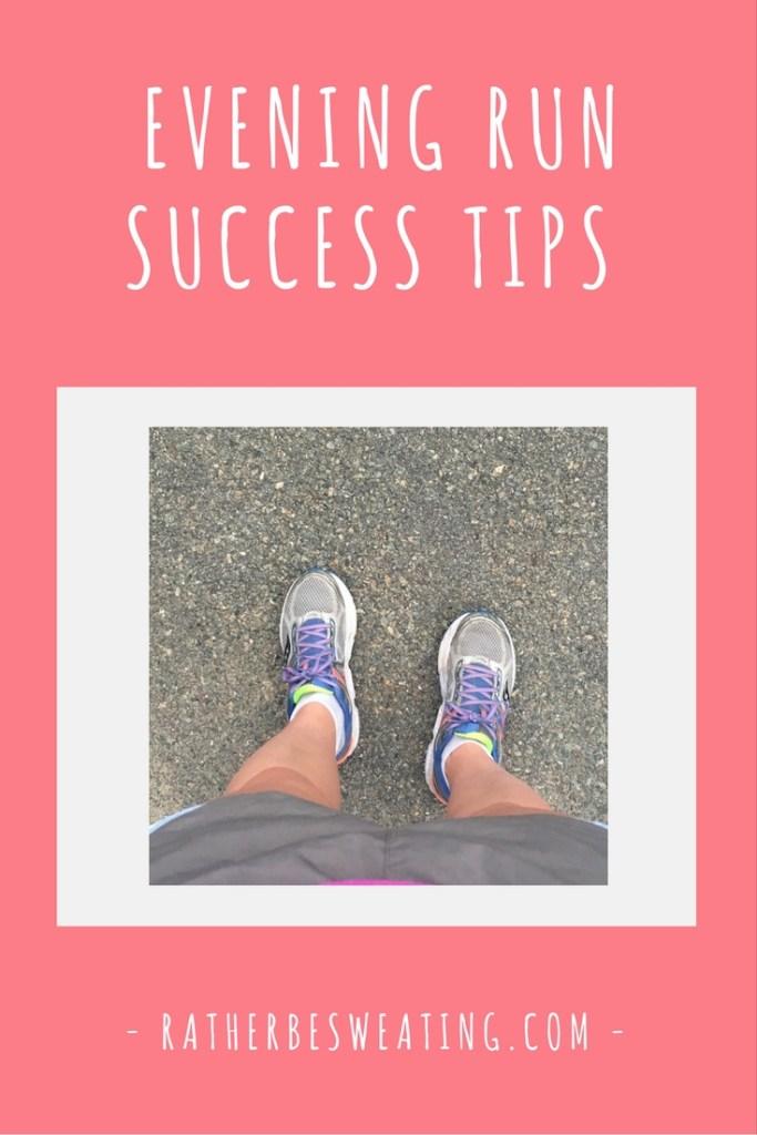 Evening-Run-Success-Tips