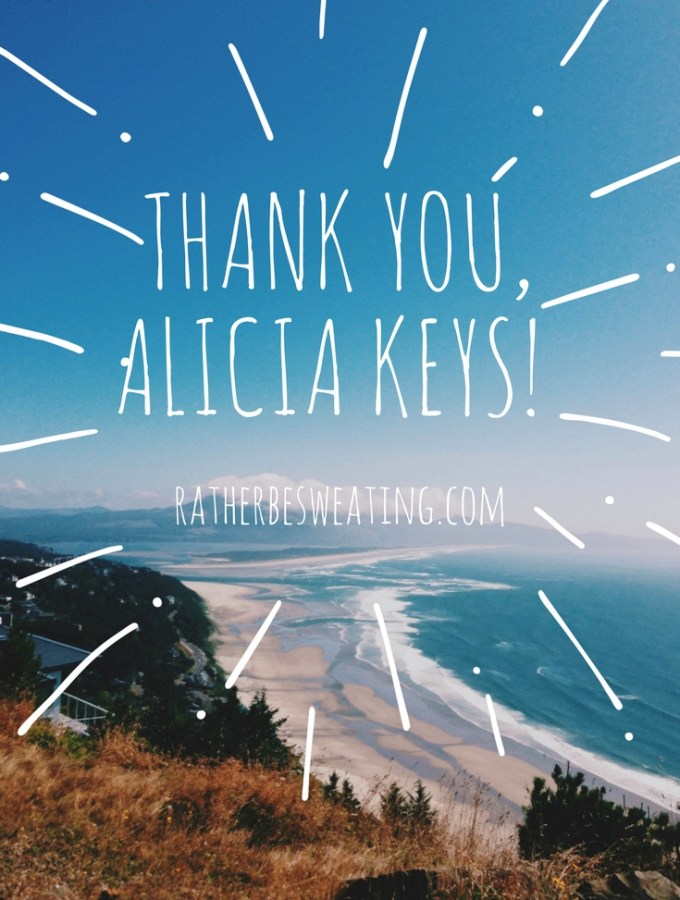 Thank You, Alicia Keys!