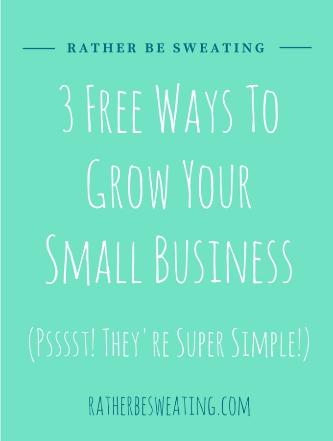 3 Free Ways To Grow Your Small Business