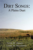 Dirt Songs: A Plains Duet