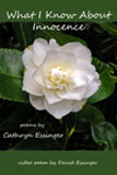 What I Know of Innocence by Cathryn Essinger