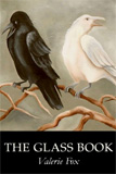 The Glass Book by Valerie Fox