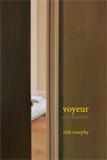 Voyeur by Rich Murphy