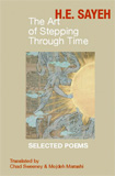 The Art of Stepping Through Time by H.E. Sayeh