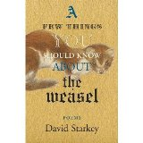 A Few Things You Should Know About the Weasel by David Starkey