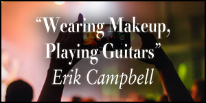 Playing Makup, Wearing Guitars, image of people holding phones at a concert