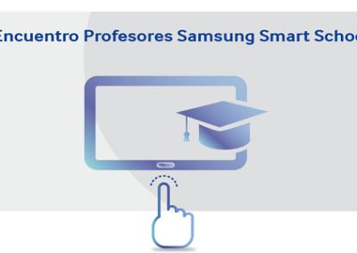 26-27 de Abril – II Encuentro Samsung Smart School