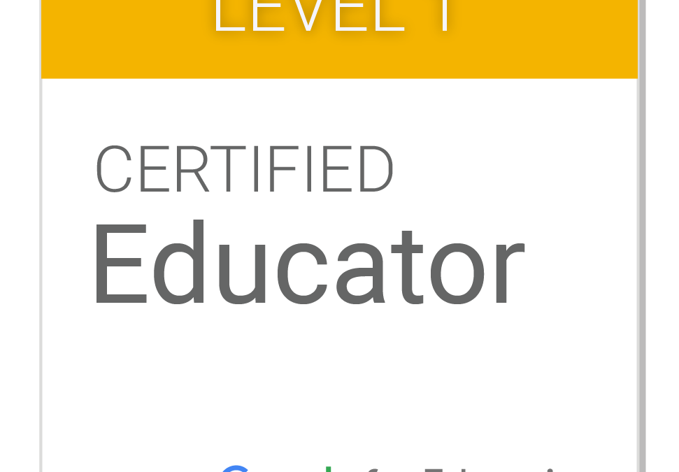 Google Certified Educator – Level 1