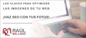"""Cabecera de la entrada """"Optimizar imágenes para tu web, ecommerce y blog ¡Las claves para hacer SEO con las fotos!"""""""