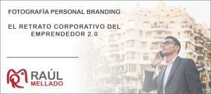 """Cabecera de la entrada """"Fotografía Personal Branding: El retrato corporativo del emprendedor 2.0"""""""