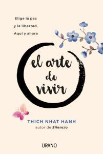 Thich Nhat Hahn el arte de vivir