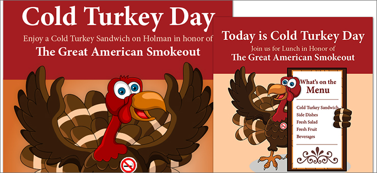 Healthier at Holman: Cold Turkey Campaign