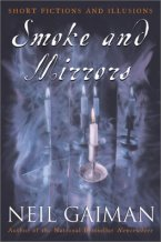 Smoke & Mirrors by Neil Gaiman Book Cover