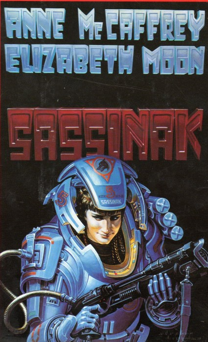 Sassinak by McCaffrey and Moon