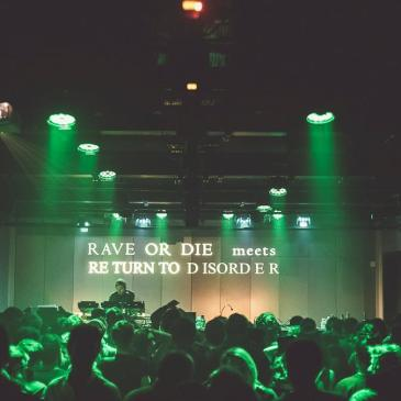 Week End #22: Rave or die meets Return to Disorder. Voiron / Umwelt / Helena Hauff