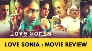 Love Sonia Review