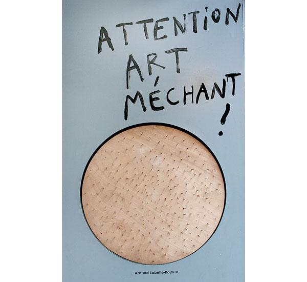Attention Art Méchant