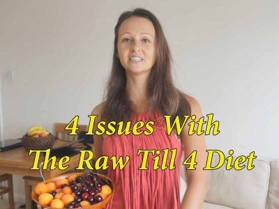 4 Issues With The Raw Till 4 Diet