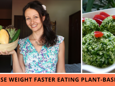 How To Lose 10-50 Lbs Of Extra Weight Faster On A Plant-Based Vegan Diet