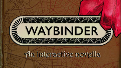 Waybinder (as Metrowitch Interactive)