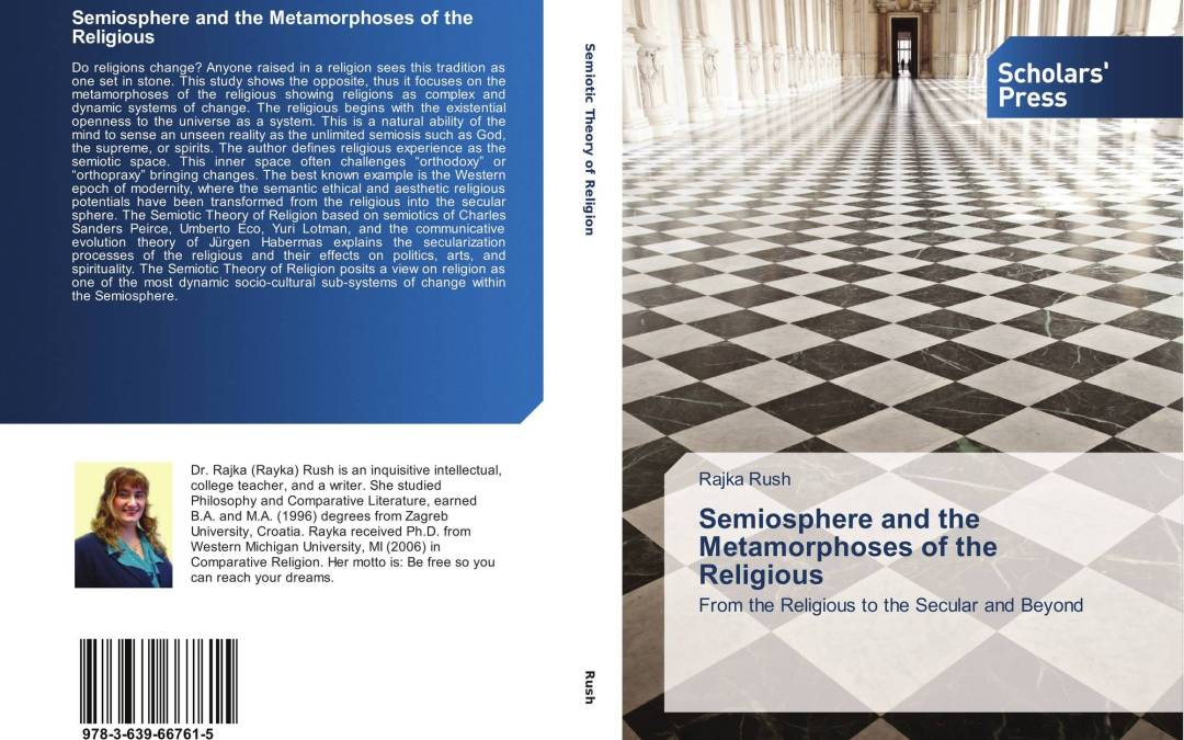 Rayka Rush, New Book: Semiosphere and the Metamorphoses of the Religious