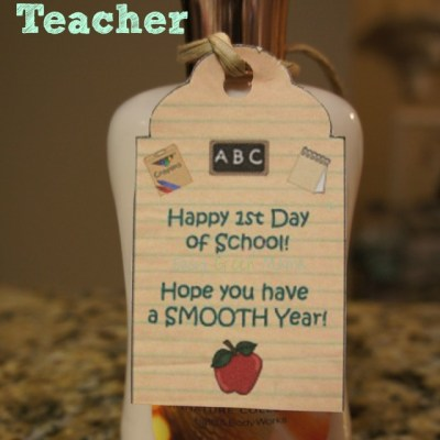 First Day of School Gift Idea with Free Printable