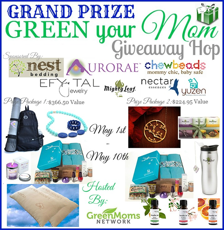 Green Your Mom Giveaway Grand Prize. Ends May 10.