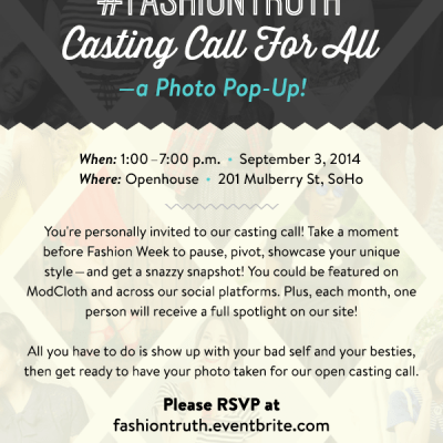 In New York? ModCloth's #FASHIONTRUTH Casting Call for ALL!