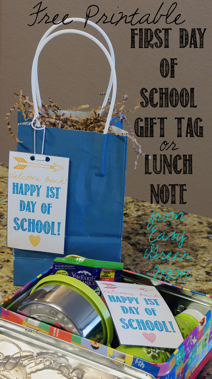 Free Printable First Day of School Gift Tag or Lunch Note from rays of bliss