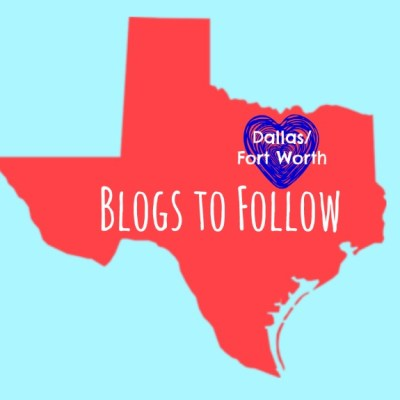 Dallas – Fort Worth ~ Blogs to Follow
