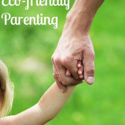 Tips for Eco-friendly Parenting