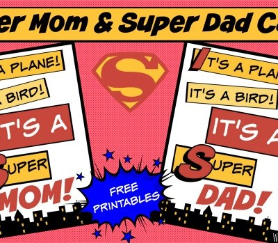 Super Mom & Super Dad Cards ~ Free Printable ~ Mother's Day ~ Father's Day ~ Birthdays ~ Thinking of You
