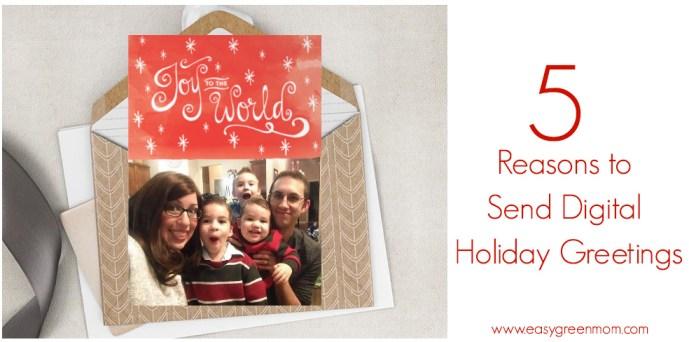 5 Reasons to Send Digital Holiday Greetings