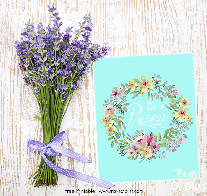 He is Risen Easter Free Printable from Rays of Bliss