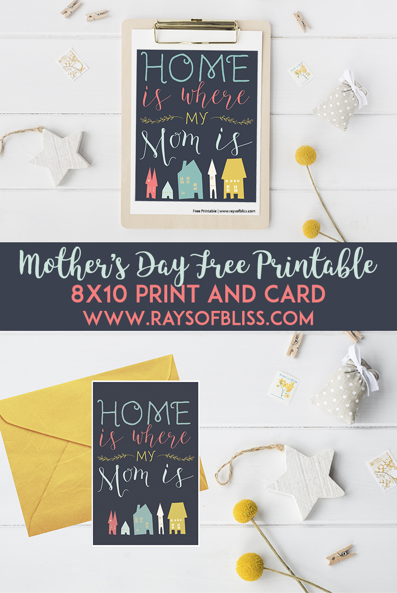 Home Is Where My Mom Is Mothers Day Free Printables 8x10 Print