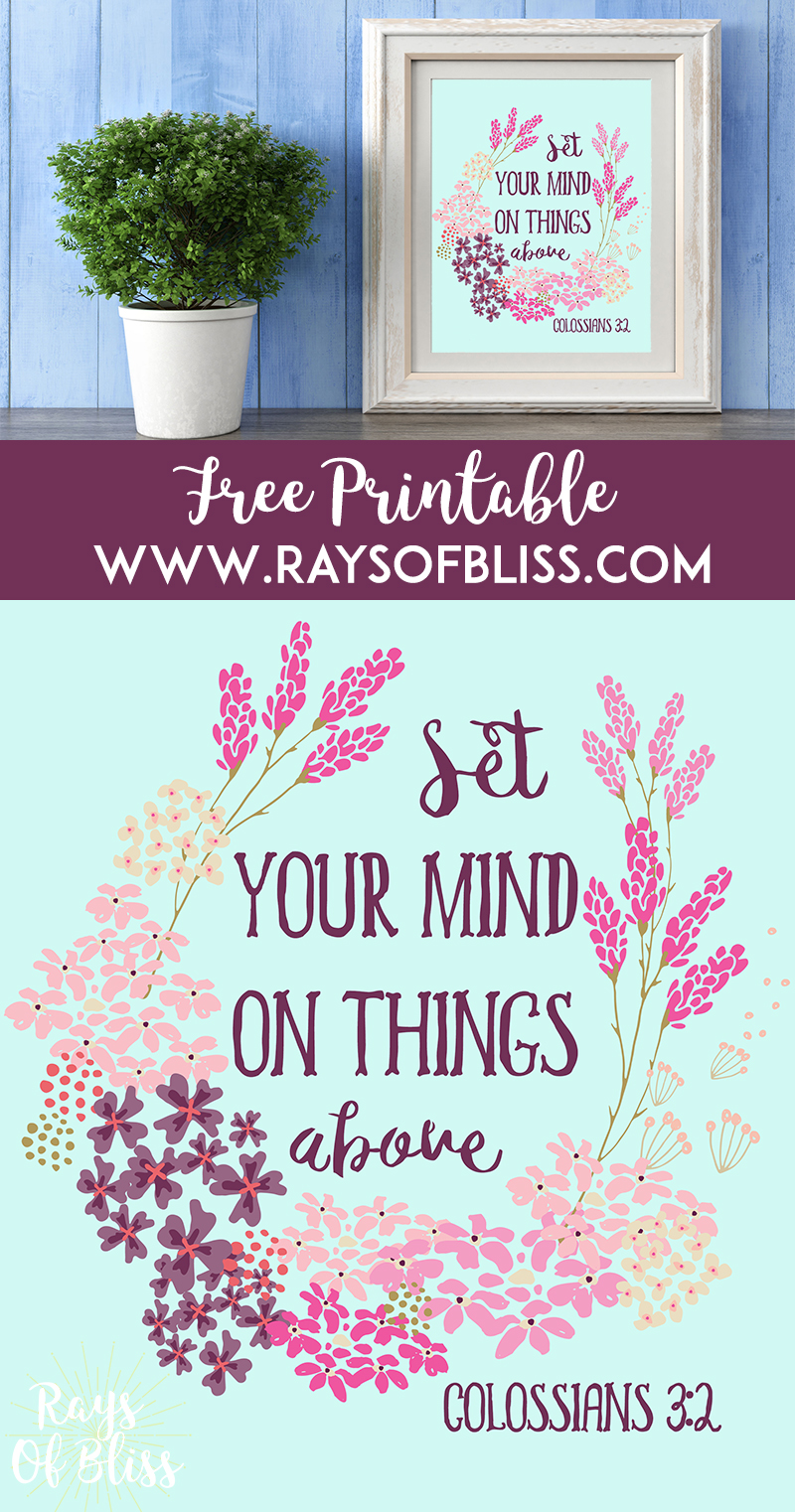 Set Your Mind On Things Above Colossians 3:2 - Bible Verse Free Printable