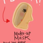 Idea: Make-up Mask