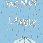 Yagmur L'Amour