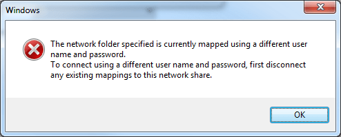 The network folder specified is currently mapped using a different user name and password