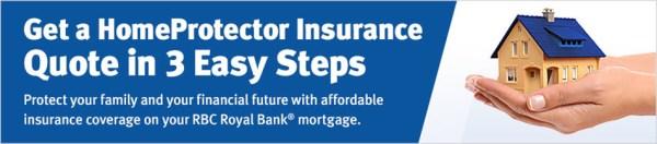 HomeProtector® Insurance Quote - RBC Royal Bank