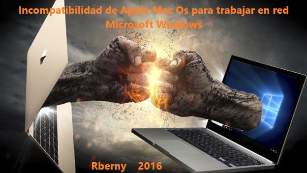 Incompatibilidad de Apple Mac Os para trabajar en red Microsoft Windows
