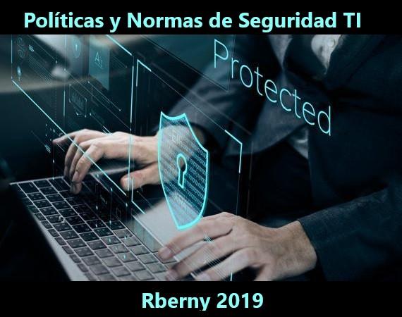 Políticas y Normas de Seguridad TI