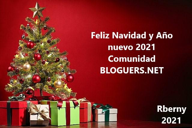 Feliz Navidad y Año nuevo 2021 Comunidad BLOGUERS.NET