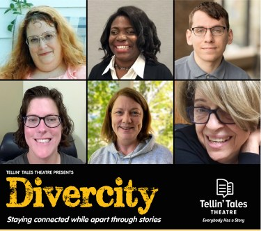 """16th Street Theater will replace its regularly scheduled summer show by hosting Tellin' Tales Theatre's """"Divercity,"""" six virtual shows featuring solo performances by writers and actors with disabilities."""