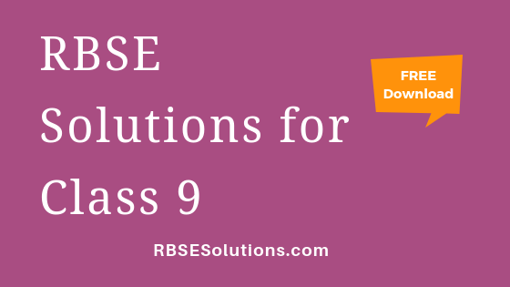 RBSE Solutions for Class 9