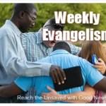 Weekly Evangelism