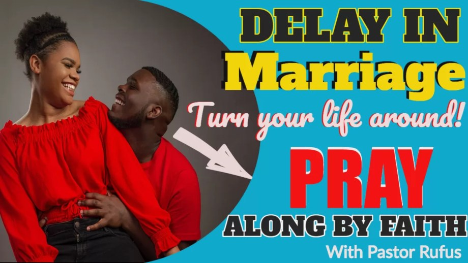PRAYER FOR DELAYED MARRIAGE