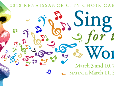 Renaissance City Choir 2018 Cabaret: Sing It for the World