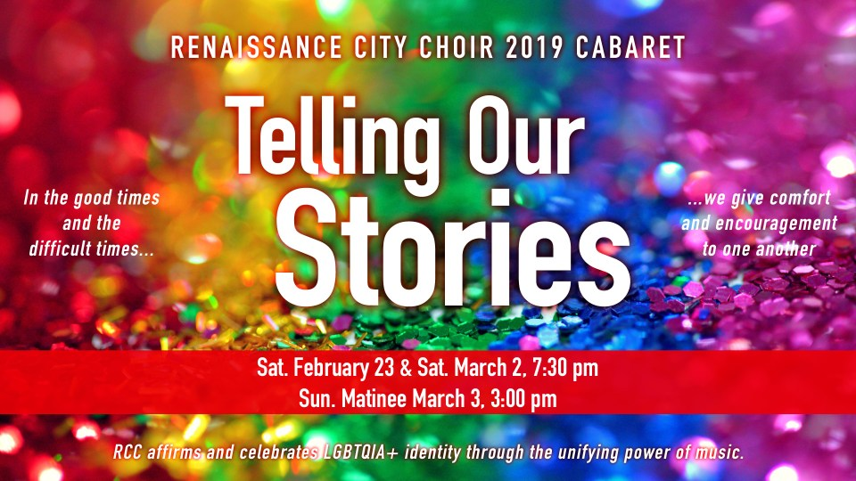 Telling Our Stories: Renaissance City Choir 2019 Cabaret