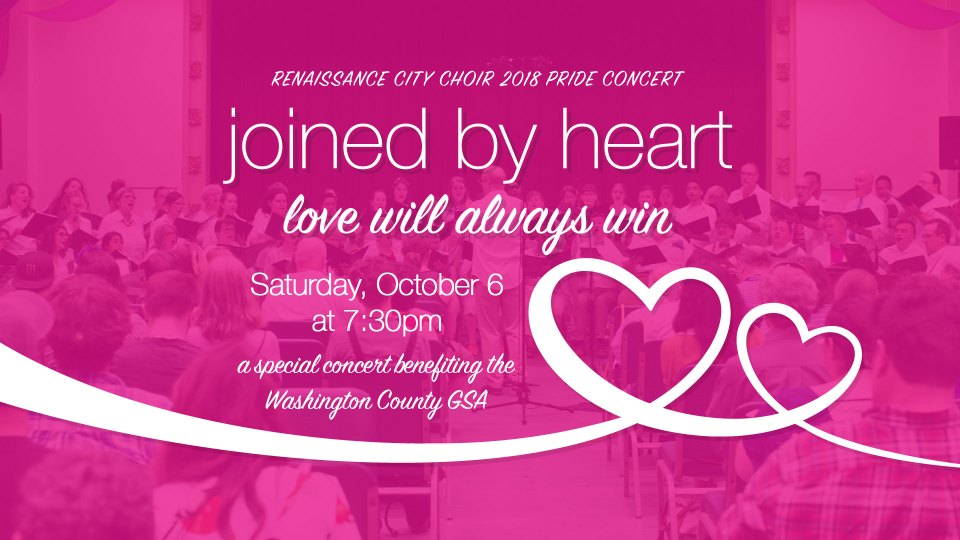 Joined by Heart: Love Will Always Win — Benefiting the Washington County Gay Straight Alliance